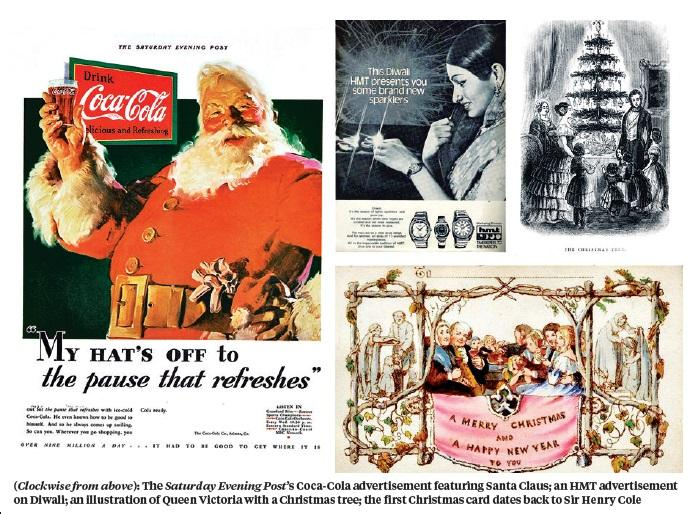 (Clockwise from above): The Saturday Evening Post's Coca-Cola advertisement featuring Santa Claus; an HMT advertisement on Diwali; an illustration of Queen Victoria with a Christmas tree; the first Christmas card dates back to Sir Henry Cole