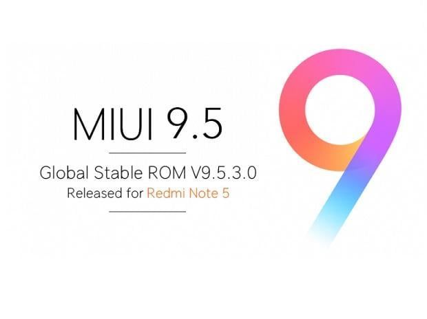 Xiaomi Redmi Note 5 receiving MIUI 9.5 Global Stable ROM in India