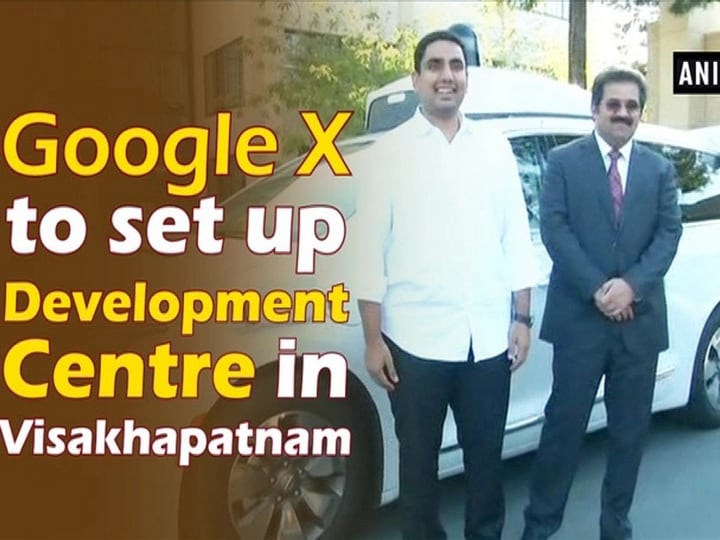 Google X to set up Development Centre in Visakhapatnam