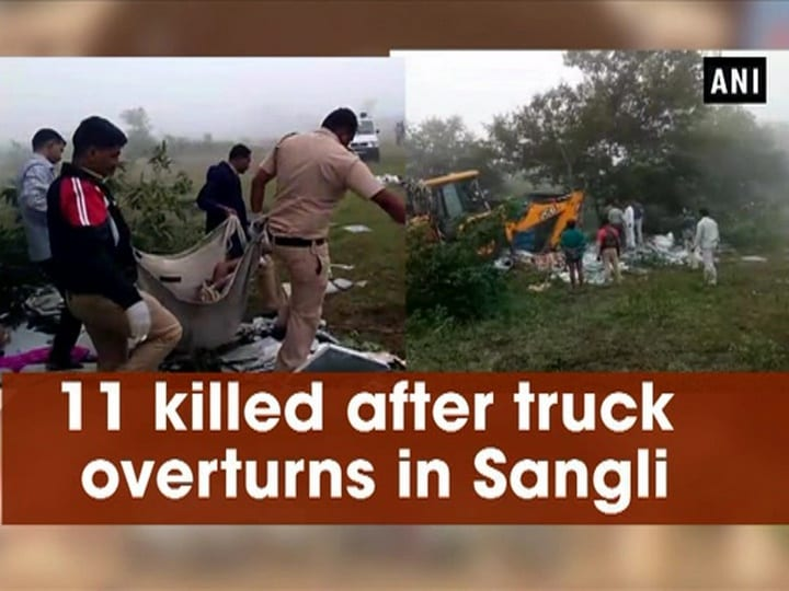 11 killed after truck overturns in Sangli