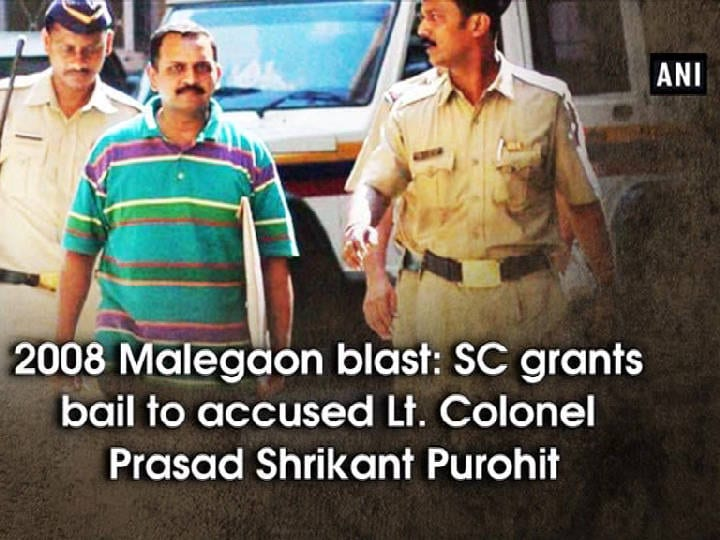 2008 Malegaon blast: SC grants bail to accused Lt. Colonel Prasad Shrikant Purohit