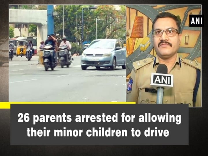 26 parents arrested for allowing their minor children to drive