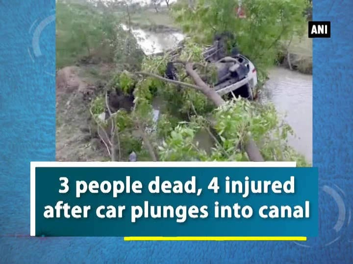 3 people dead, 4 injured after car plunges into canal