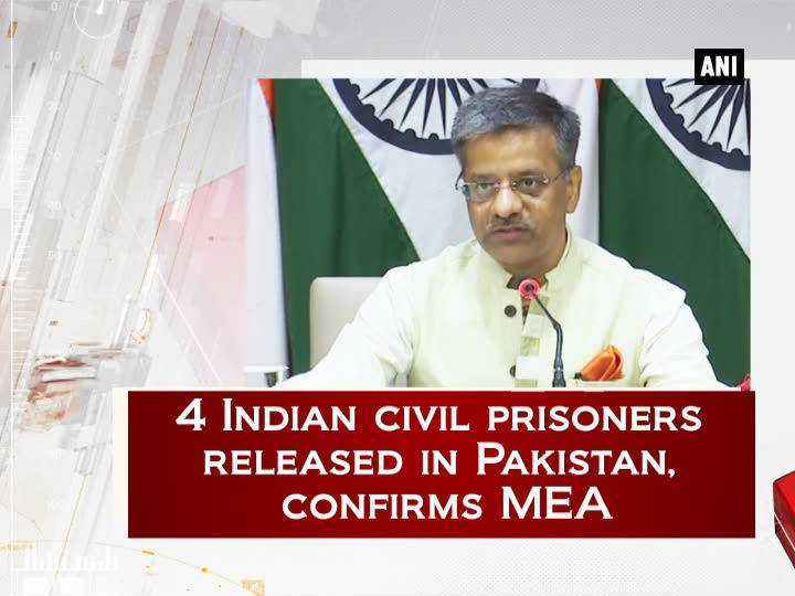 4 Indian civil prisoners released in Pakistan, confirms MEA