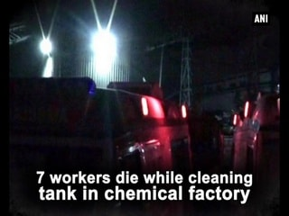 7 workers die while cleaning tank in chemical factory