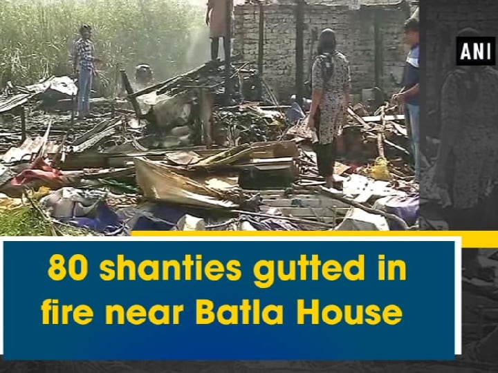 80 shanties gutted in fire near Batla House