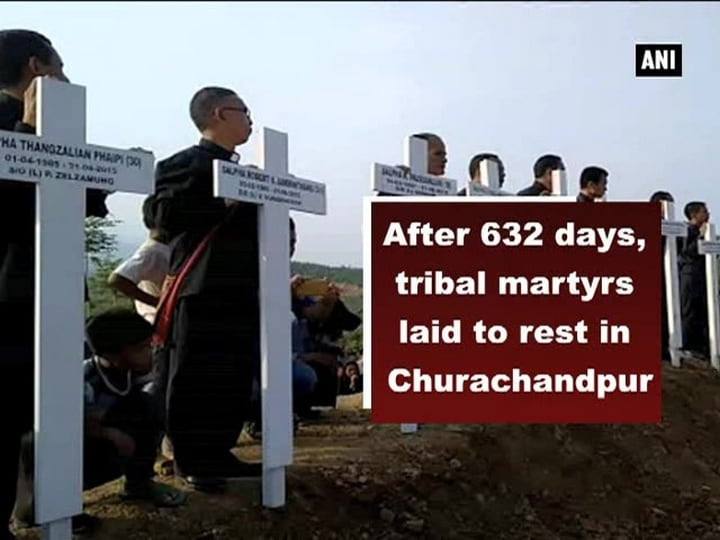 After 632 days, tribal martyrs laid to rest in Churachandpur
