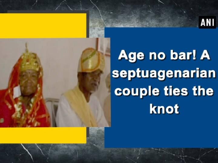 Age no bar! A septuagenarian couple ties the knot