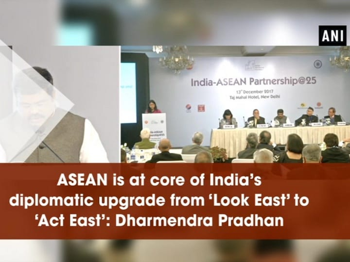 ASEAN is at core of India's diplomatic upgrade from 'Look East' to 'Act East': Dharmendra Pradhan