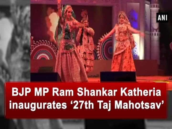 BJP MP Ram Shankar Katheria inaugurated '27th Taj Mahotsav'