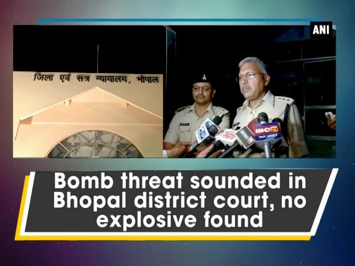 Bomb threat sounded in Bhopal district court, no explosive found