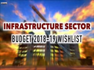 Budget 2018: How FM Jaitley can park up infrastructure industry