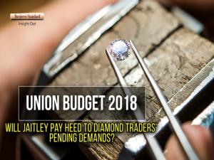 Budget 2018: Will Jaitley pay heed to diamond traders' pending demands?