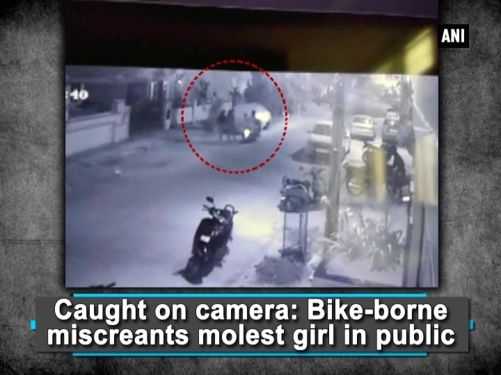 Caught on camera: Bike-borne miscreants molest girl in public