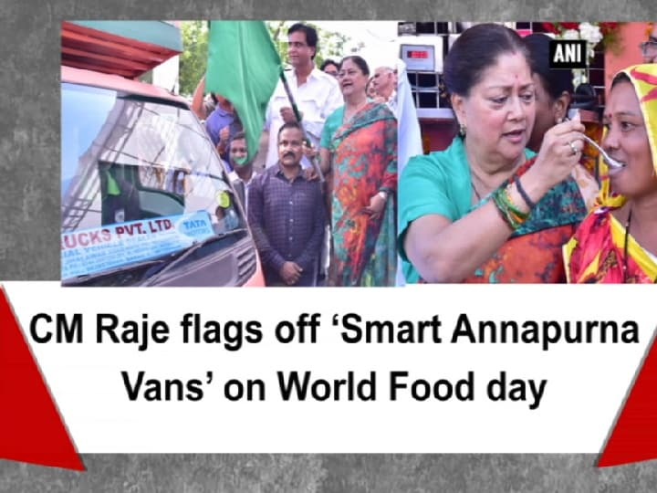 CM Raje flags off 'Smart Annapurna Vans' on World Food day