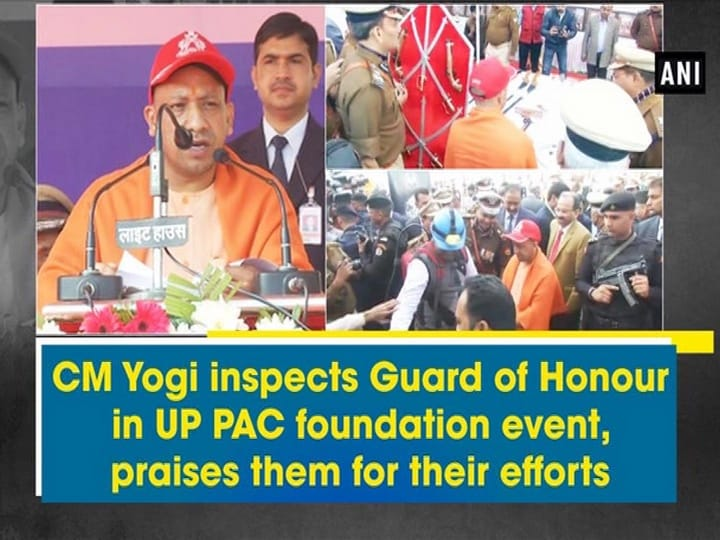 CM Yogi inspects Guard of Honour in UP PAC foundation event, praises them for their efforts
