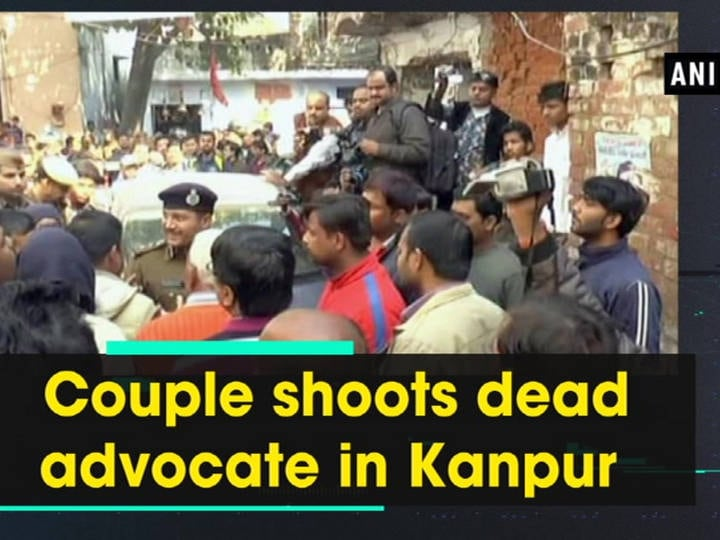 Couple shoots dead advocate in Kanpur