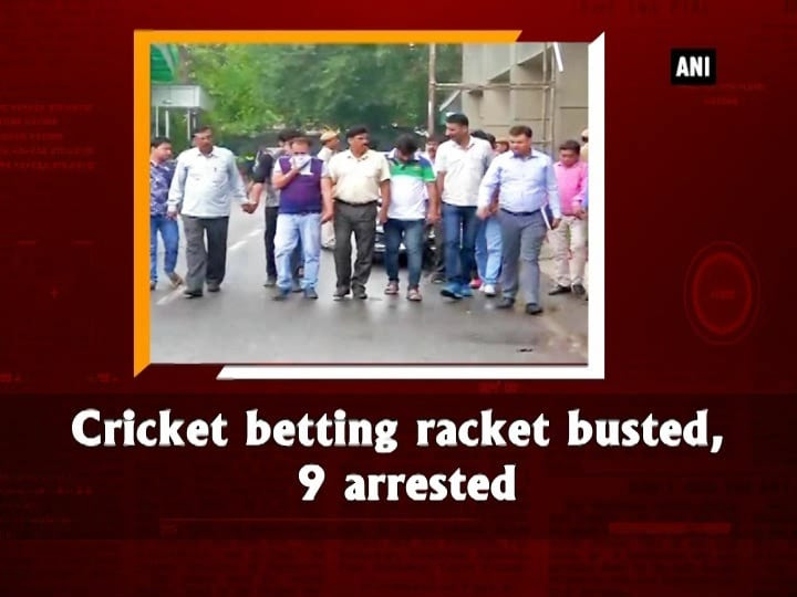 Cricket betting racket busted, 9 arrested