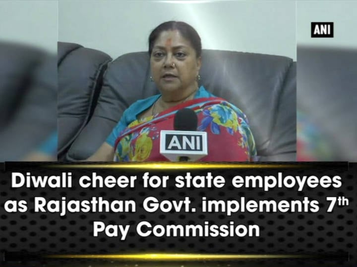 Diwali cheer for state employees as Rajasthan Govt. implements 7th Pay Commission recommendations