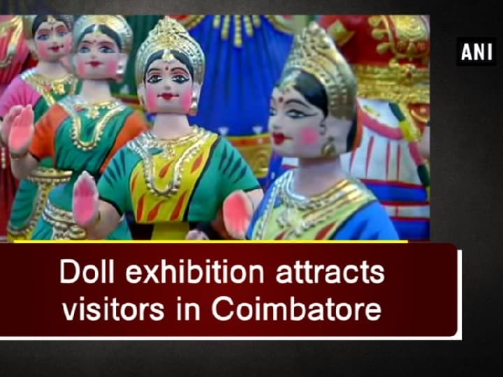 Doll exhibition attracts visitors in Coimbatore