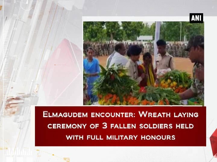 Elmagudem encounter: Wreath laying ceremony of 3 fallen soldiers held with full military honours