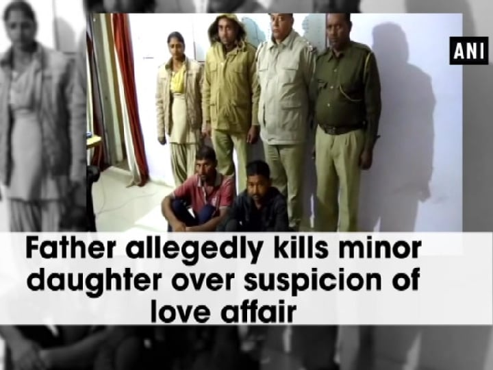 Father allegedly kills minor daughter over suspicion of love affair