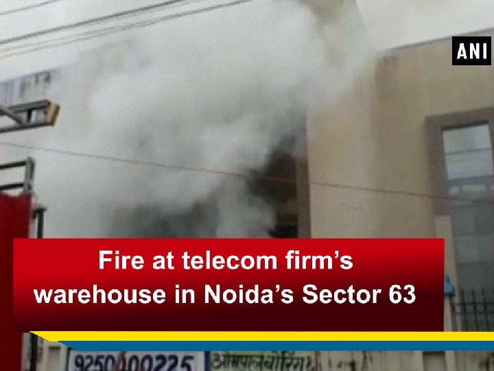 Fire at telecom firm's warehouse in Noida's Sector 63