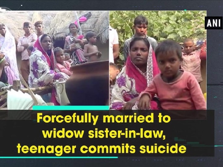Forcefully married to widow sister-in-law, teenager commits suicide