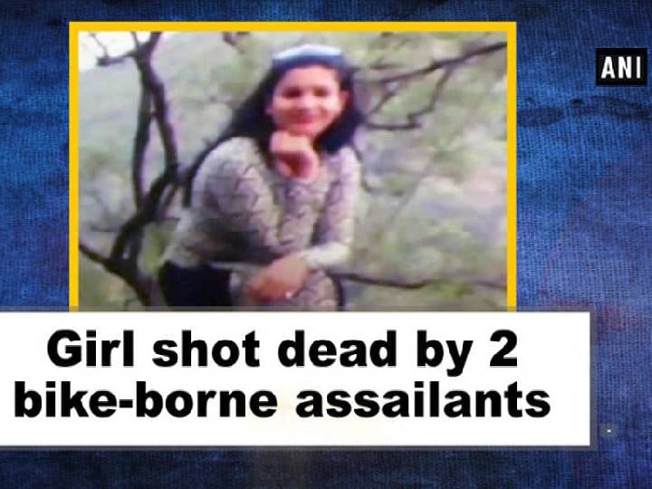 Girl shot dead by 2 bike-borne assailants