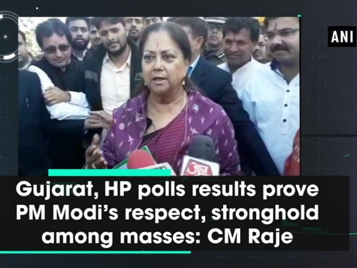 Gujarat, HP polls results prove PM Modi's respect, stronghold among masses: CM Raje