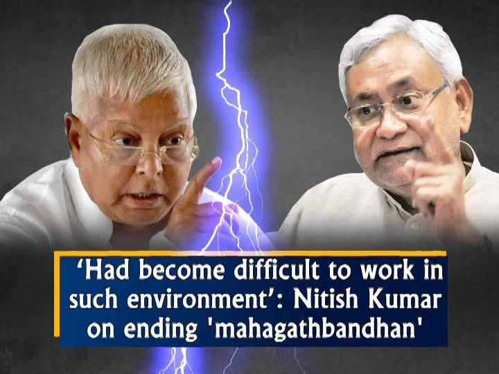 'Had become difficult to work in such environment': Nitish Kumar on ending 'mahagathbandhan'