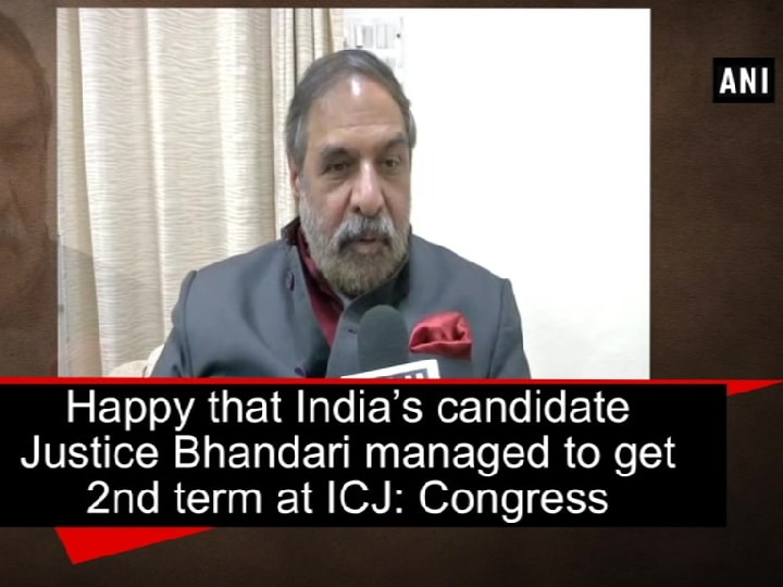 Happy that India's candidate Justice Bhandari managed to get 2nd term at ICJ: Congress