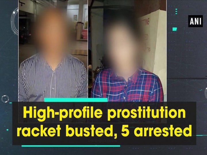 High-profile prostitution racket busted, 5 arrested