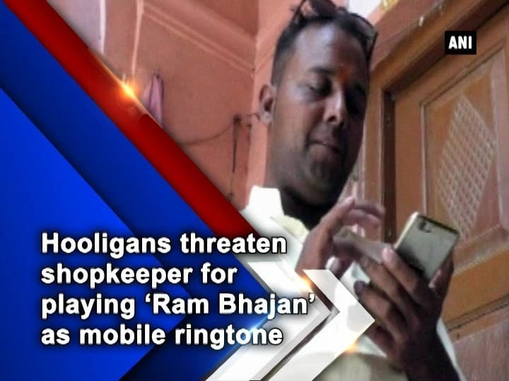 Hooligans threaten shopkeeper for playing 'Ram Bhajan' as mobile ringtone