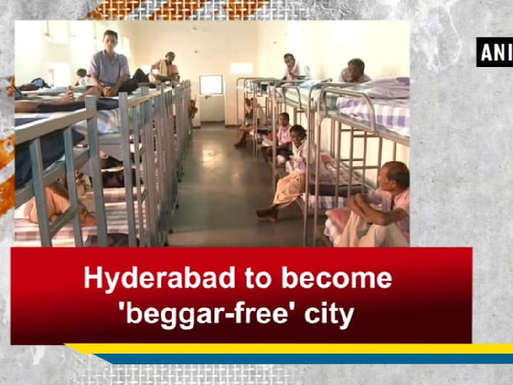 Hyderabad to become 'beggar-free' city