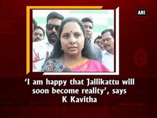 'I am happy that Jallikattu will soon become reality', says K Kavitha