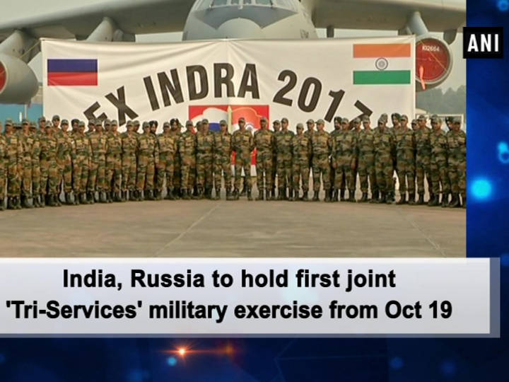 India, Russia to hold first joint 'Tri-Services' military exercise from Oct 19