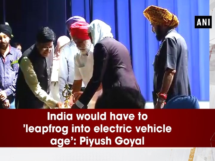 India would have to 'leapfrog into electric vehicle age': Piyush Goyal