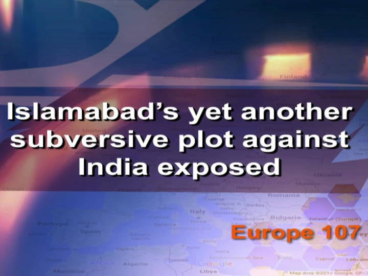 Islamabad's yet another subversive plot against India exposed
