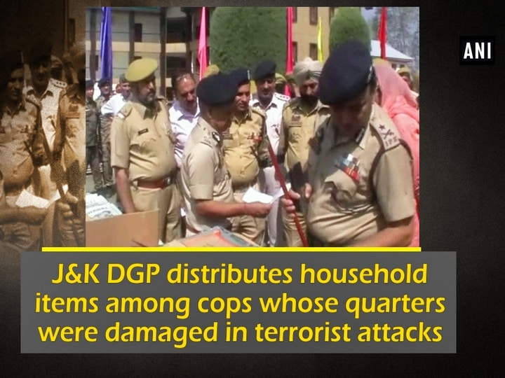Jammu and Kashmir DGP distributes household items among cops whose quarters were damaged in terrorist attacks
