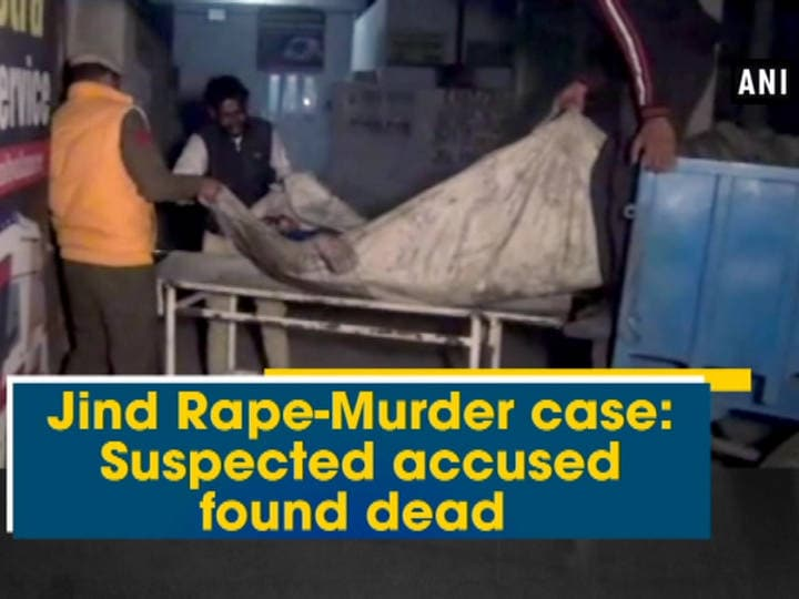 Jind Rape-Murder case: Suspected accused found dead