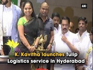 K. Kavitha launches Tulip Logistics service in Hyderabad