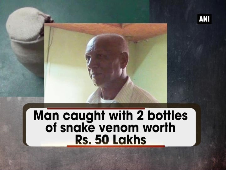 Man caught with 2 bottles of snake venom worth Rs. 50 Lakhs