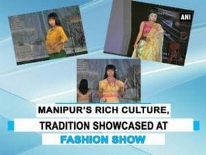 Manipur's rich culture, tradition showcased at fashion show