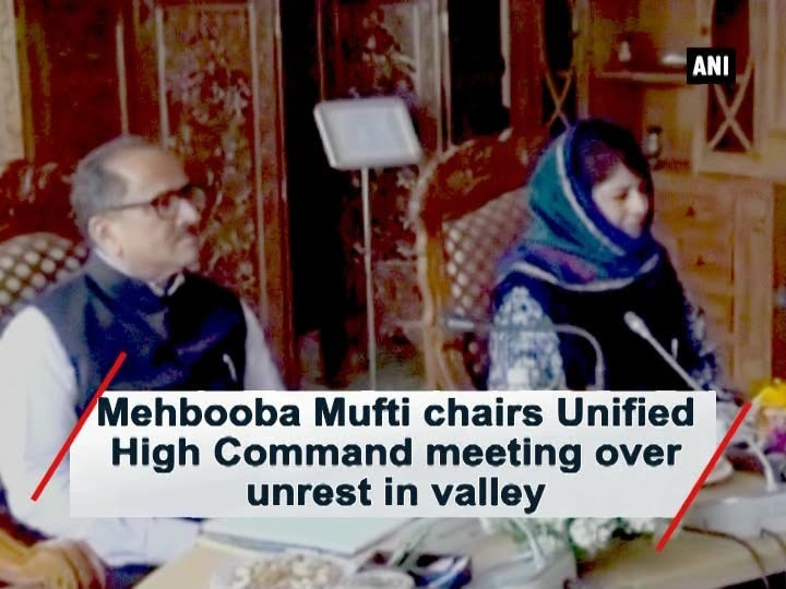 Mehbooba Mufti chairs unified high command meeting over unrest in valley