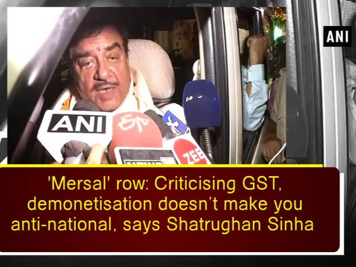 'Mersal' row: Criticising GST, demonetisation doesn't make you anti-national, says Shatrughan Sinha