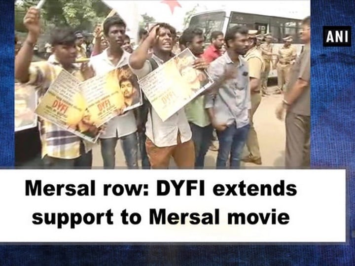 Mersal row: DYFI extends support to Mersal movie