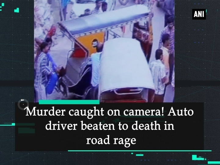 Murder caught on camera! Auto driver beaten to death in road rage