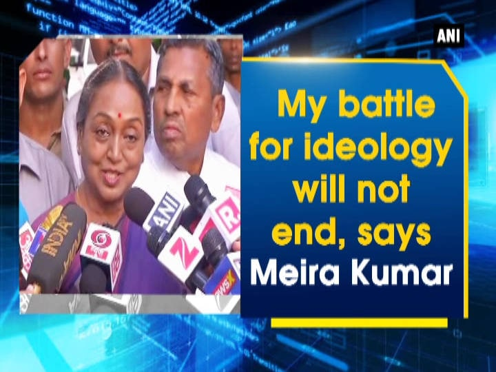 My battle for ideology will not end, says Meira Kumar