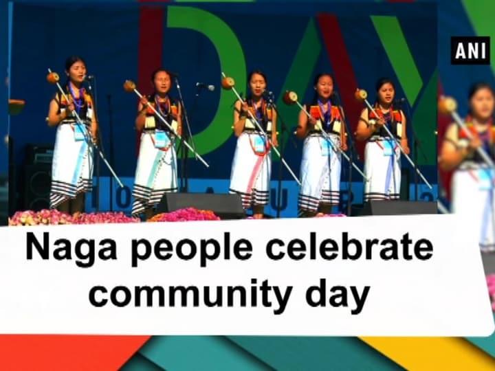 Naga people celebrate community day